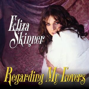 Eliza Skinner Debut Album 'Regarding My Lovers' Out Today