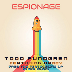 Todd Rundgren Releases First Single 'Espionage' from Upcoming Album