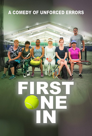 Tennis Comedy FIRST ONE IN Available Today on Amazon Prime Video