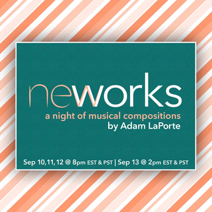 BWW Feature: Local Classic Repertory presents New Works: A Night of Musical Compositions by Adam LaPorte