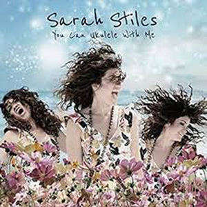 BWW Album Review: Sarah Stiles' You Can Ukulele With Me is the Rejuvenating Vacation We All Need