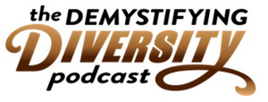 AnnaMarie Jones and Daralyse Lyons Launch THE DEMISTIFYING DIVERSITY Podcast