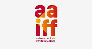 43rd Asian American International Film Festival Announces Feature Lineup