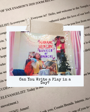 BWW Blog: Can You Write a Play in a Day?
