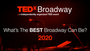 TEDxBroadway Announces Virtual Event for November