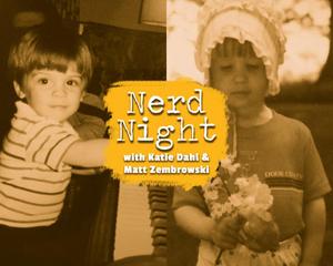 Katie Dahl and Matt Zembrowski Headline NORTHERN SKY NERD NIGHT