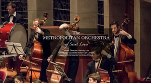 The Metropolitan Orchestra of St. Louis Opens Ninth Season September 13