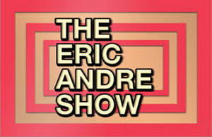 THE ERIC ANDRE SHOW Returns for Season Five