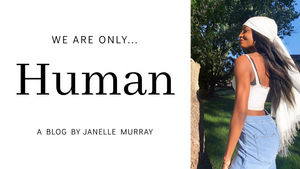 BWW Blog: We Are Only Human
