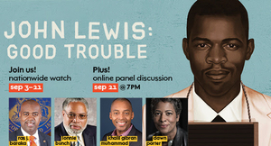 Marcus Performing Arts Center to Stream JOHN LEWIS: GOOD TROUBLE