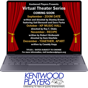 BWW Feature: Kentwood Players Launches New Virtual Theater Series