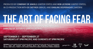 BWW Review: THE ART OF FACING FEAR Produced By Company Of Angels and Rob Lecrone