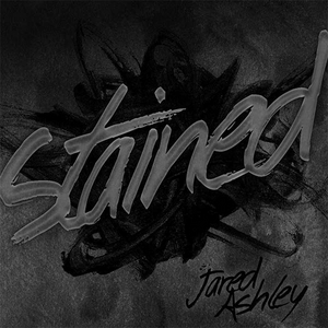 Jared Ashley Releases New Single 'Stained'