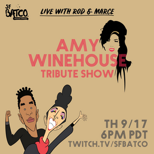 San Francisco Bay Area Theatre Company's SFBATCO LIVE WITH ROD AND MARCE Presents Tribute to Amy Winehouse
