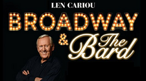 Len Cariou in BROADWAY & THE BARD, AN EVENING OF SHAKESPEARE & SONG Will Stream to Benefit The Actors Fund
