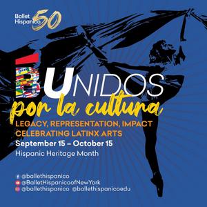 Ballet Hispánico Celebrates Hispanic Heritage Month With #BUnidos Por La Cultura