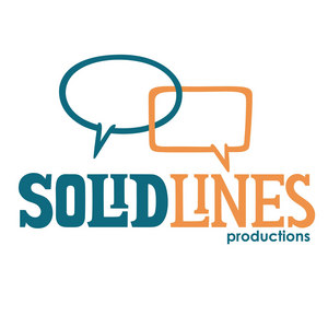Solid Lines Presents THAT'S WHAT SHE SAID
