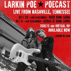 Vibrant Southern Rockers Larkin Poe Announce New Live Streaming Shows