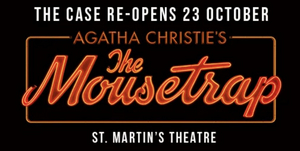 THE MOUSETRAP Announces Two Casts For its Return to London
