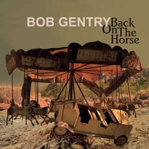 BOB GENTRY Revives Music Career, Scores New Record Deal