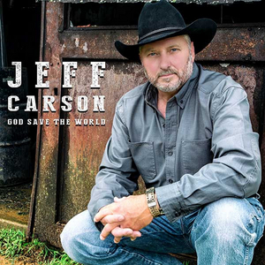 Jeff Carson Releases 'God Save The World'