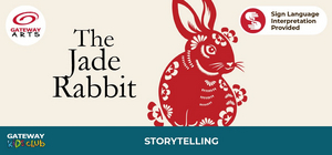 Gateway Arts Unlimited Will Stream STORYTELLING SERIES: THE JADE RABBIT
