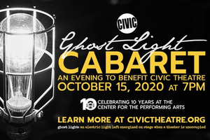Civic Theatre Presents GHOST LIGHT CABARET