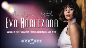 Cabaret 313 Presents AN EVENING WITH EVA NOBLEZADA