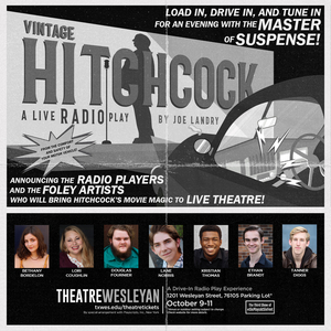Theatre Wesleyan to Present Live Radio Play VINTAGE HITCHCOCK as a Drive-In Experience