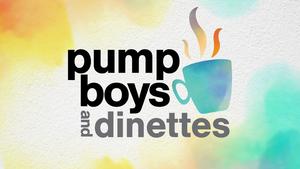 Ocala Civic Theatre Presents PUMP BOYS AND DINETTES