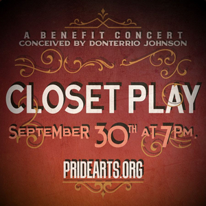 CLOSET PLAY Virtual Benefit Concert to Lead Off PrideArts Four-Show Virtual Season