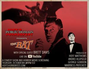HOFF'S PUBLIC DOMAIN HORRORFEST Presents THE BAT