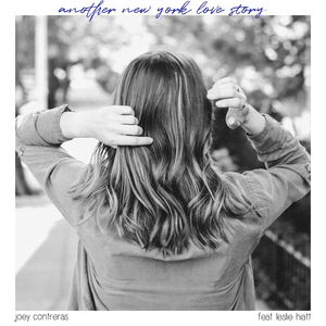 New Joey Contreras' Single 'Another New York Love Story' Released