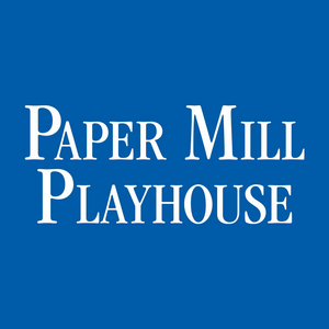 Paper Mill Playhouse Announces Reimagined 2020-2021 Season Featuring Virtual Concerts, Original Productions and More