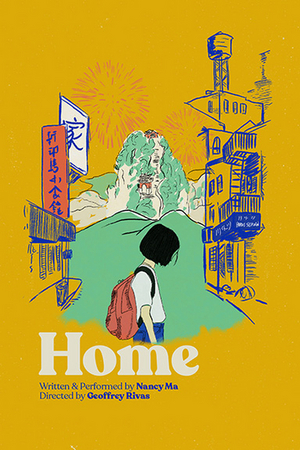 BWW Review: Nancy Ma Searches for HOME While Growing Up Sandwiched Between Two Disparate Cultures