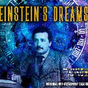 BWW Album Review: EINSTEIN'S DREAMS Celebrates the Human Imagination Through the Lens of Legendary Thinker