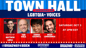 Sandra Caldwell, Brian Lowdermilk and Tom Viola Join Matthew López for Next Broadway for Biden Town Hall