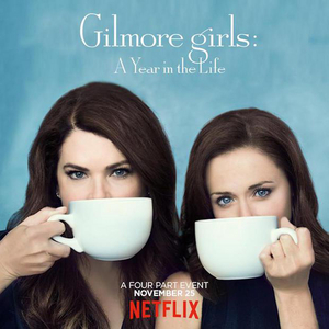 The CW Will Air GILMORE GIRLS: A YEAR IN THE LIFE
