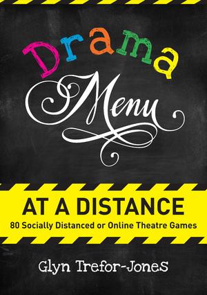 Book Review: DRAMA MENU AT A DISTANCE, Glyn Trefor-Jones