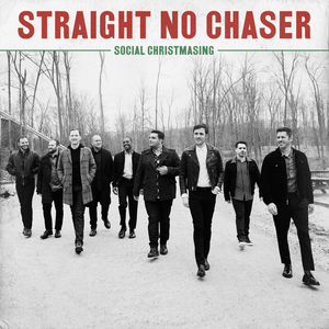 Straight No Chaser Announce 'Social Christmasing'