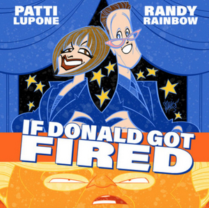 Randy Rainbow and Patti LuPone's 'If Donald Got Fired' Hits #1 on iTunes Comedy Chart