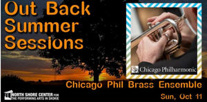 Chicago Phil Brass Quintet Returns to North Shore Center for OUT BACK SUMMER SESSION