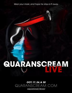 Live Theatre Experience QuaranSCREAM LIVE Blends Performances, Video Segments and Audience Participation