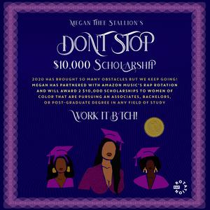 Megan Thee Stallion Announces the 'Don't Stop' Scholarship Fund