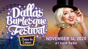 2020 Dallas Burlesque Festival Brings Glitter and Glam to Historic Fair Park