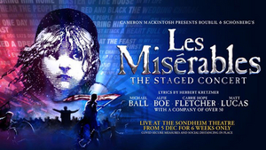 LES MISERABLES - THE STAGED CONCERT Will Play a Limited Run at London's Sondheim Theatre in December