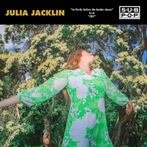 "Julia Jacklin Releases New 7"" For the Sub Pop Singles Club, Vol. 5"