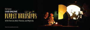 Chicago International Puppet Theater Festival to Offer Three Live Virtual Puppetry Workshops This Fall
