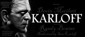 Anchorage Community Theatre Presents KARLOFF
