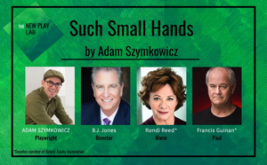 Rondi Reed and Francis Guinan to Star in Virtual Workshop of SUCH SMALL HANDS